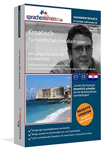 Kroatisch-Fachwortschatz-Vokabeltrainer mit Langzeitgedächtnis-Lernmethode von Sprachenlernen24: 2100 Vokabeln und Redewendungen. PC CD-ROM + MP3-Audio-CD. Für Windows 10,8,7,Vista,XP/Linux/Mac OS X