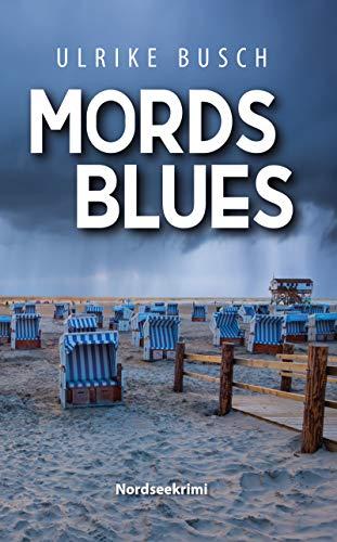 Buchseite und Rezensionen zu 'Mordsblues: Nordseekrimi (Anders und Stern ermitteln 4)' von Ulrike Busch