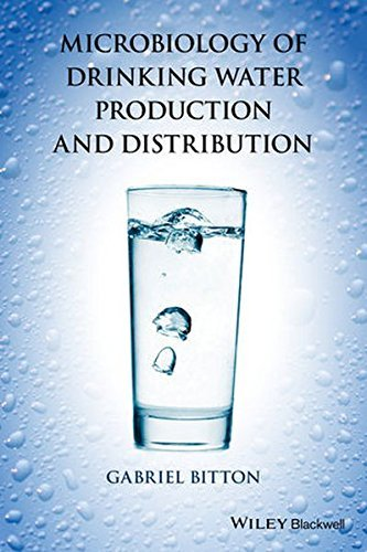 Microbiology of Drinking Water Production and Distribution by Gabriel Bitton (2014-10-10)