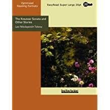 The Kreutzer Sonata and Other Stories: [EasyRead Super Large 20pt Edition]