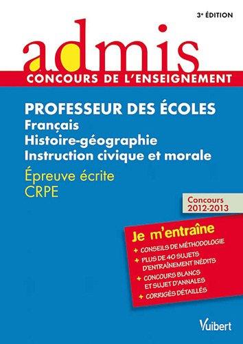 Concours Professeur des écoles - Français, Histoire-géographie et Instruction civique et morale - Épreuve écrite CRPE - Admis - Je m'entraîne