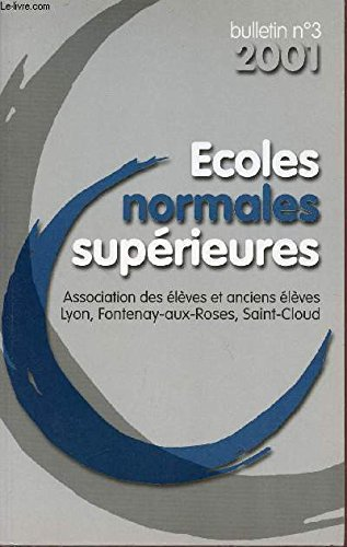 BULLETIN N°3 - 2001 / ECOLES NORMALES SUPERIEURES.