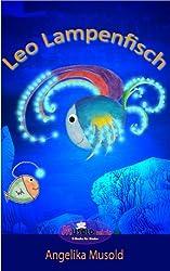 Leo Lampenfisch: zweite, erweiterte Auflage mit Musold.minis - Rätselspaß