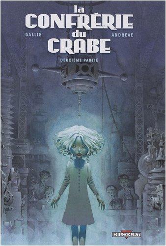 La Confrérie du Crabe, Tome 2 :