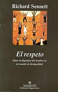 El Respeto par  Richard Sennett