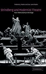 Strindberg and Modernist Theatre: Post-Inferno Drama on the Stage by Frederick J. Marker (2002-11-28)