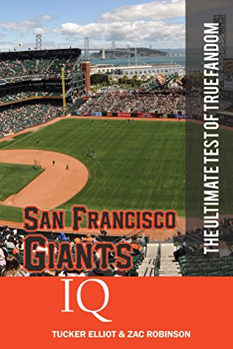 San Francisco Giants IQ: The Ultimate Test of True Fandom (English Edition) por Tucker Elliot