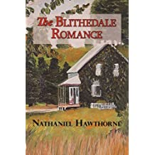 The Blithedale Romance by Nathaniel Hawthorne (2008-05-01)