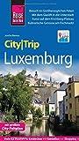 Reise Know-How CityTrip Luxemburg: Reiseführer mit Stadtplan und kostenloser Web-App - Joscha Remus