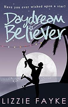 Daydream Believer by [Fayke, Lizzie]