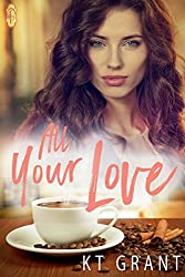 All Your Love (English Edition)