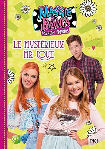 4. Maggie & Bianca : Le mystérieux Mr Love (4)