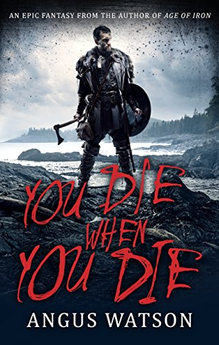 You Die When You Die: Book 1 of the West of West Trilogy (English Edition) Red French Terry