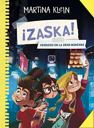 Perdidos en la gran manzana (Serie ¡Zaska! 2) por Martina Klein