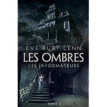 Les Ombres - Tome 2: Les Informateurs