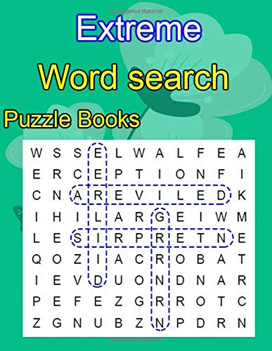 Extreme Word search Puzzle Books: Are you always in pursuit of hidden words? Well, open these pages