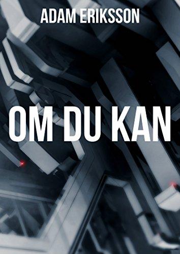 Om du kan (Swedish Edition) por Adam  Eriksson