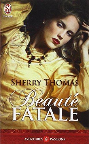 Beauté fatale par Sherry Thomas