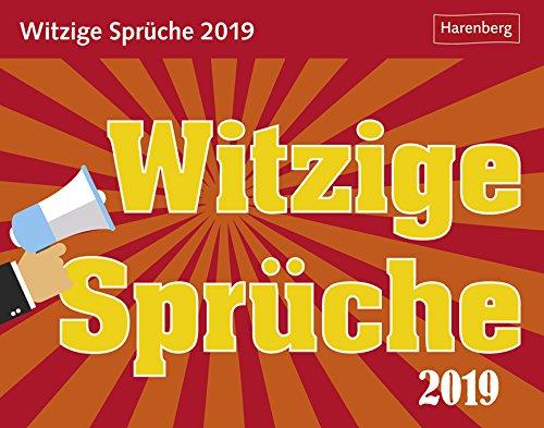 Witzige Sprüche - Kalender 2019 - Harenberg-Verlag - Tagesabreisskalender mit frechen Sprüchen und Zitaten - 14 cm x 11 cm