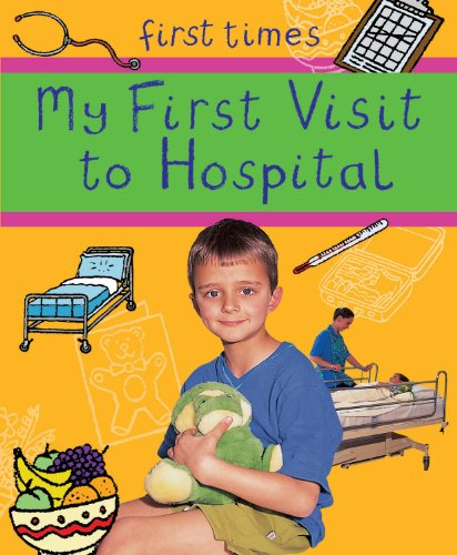 My first visit to hospital