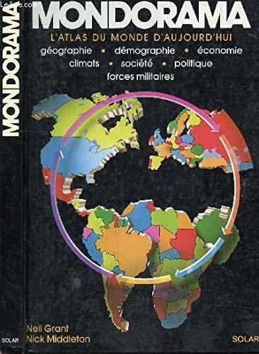 Mondorama/l'atlas du monde d'aujourd'hui