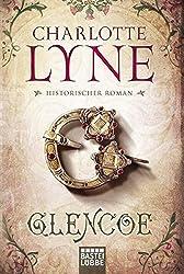 Glencoe: Historischer Roman (Historische Liebesromane. Bastei Lübbe Taschenbücher)