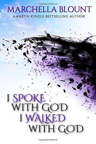 i-spoke-with-god-i-walked-with-god