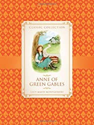 Anne of Green Gables (Classic Collection): 2 by Anne Rooney (2013) Hardcover