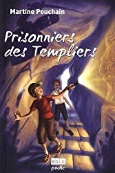 Prisonniers des templiers