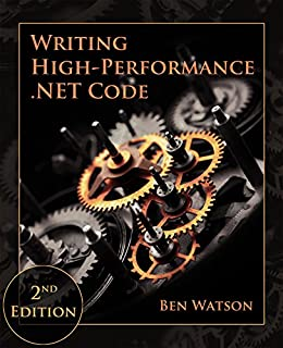 Writing High-Performance .NET Code (English Edition) di [Watson, Ben]