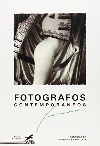 Descargar Libro Fotógrafos contemporáneos andaluces (Colección de fotografía Albors) de Aavv