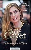 Julie Gayet, une intermittente à l'Elysée