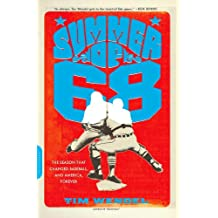 Summer of '68: The Season That Changed Baseball--and America--Forever (English Edition)