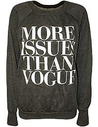 Womens More Issues Than Vogue Long Sleeve Top Jumper Ladies Sweatshirt - Dark Grey - 12-14