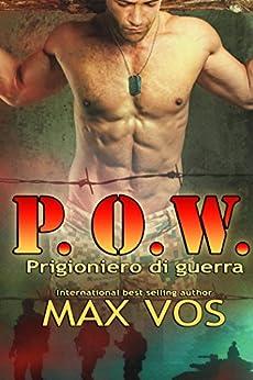 P.O.W Prigioniero Di Guerra di [Vos, Max]