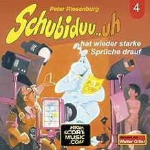 Folge 04: Schubiduu...Uh - Hat Wieder Starke Sprüche Drauf