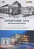 Ouvertüre 1912 - Die Deutsche Oper Berlin