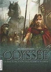 Odyssée, Tome 1 : La malédiction des pierres noires