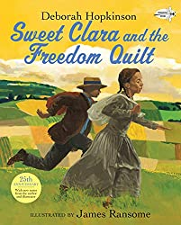 Sweet Clara and the Freedom Quilt (Reading Rainbow Books)