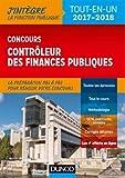 Concours Contrôleur des finances publiques - Tout-en-un - 2017-2018...
