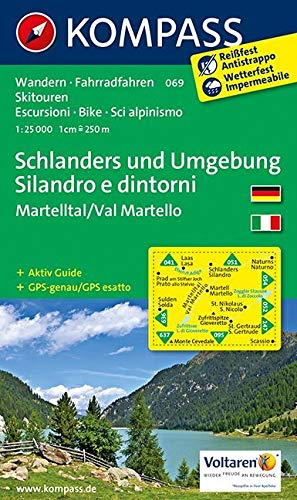 KOMPASS Wanderkarte Schlanders und Umgebung /Silandro e dintorni: Wanderkarte mit Aktiv Guide dt./ital., Radrouten und Skitouren. GPS-genau. 1:25000: ... 1:25 000 (KOMPASS-Wanderkarten, Band 69)