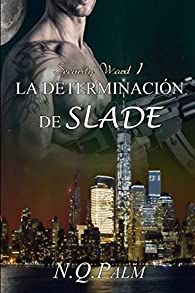 La determinacion de Slade par N.Q. Palm
