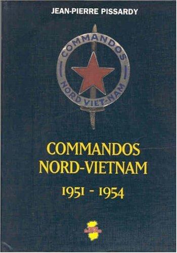 Commandos Nord-Vietnam : 1951-1954