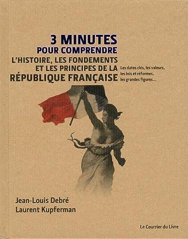 Minutes Pour Comprendre - 3 minutes pour comprendre l'Histoire, les fondements