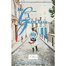 My Grape Year: (The Grape Series #1) (English Edition)