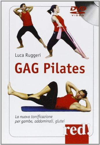 Gag pilates. La nuova tonificazione per gambe, addominali, glutei. DVD por Luca Ruggeri