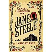Jane Steele by Lyndsay Faye (2016-11-03)