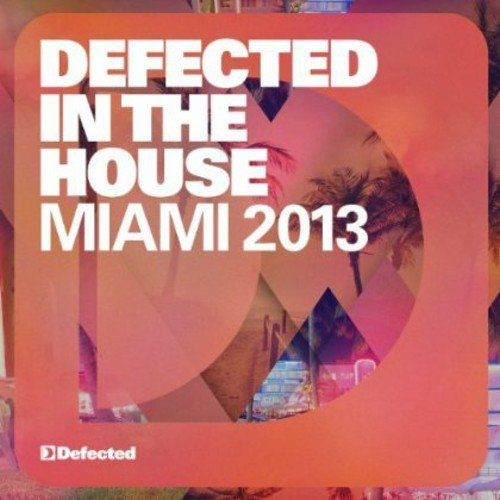 Defected in the House Miami'13