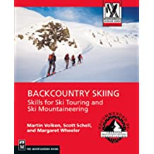 Backcountry Skiing: Skills for Ski Touring and Ski Mountaineering (Mountaineering Outdoor Experts Series)