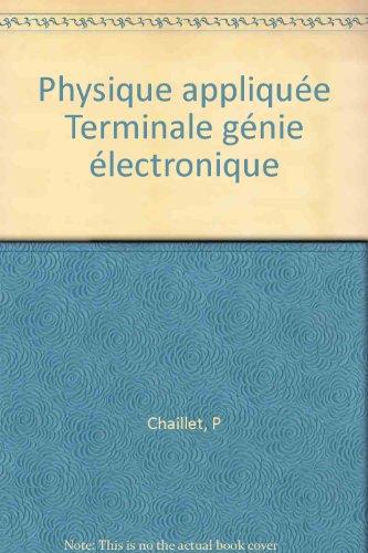 Physique appliquée : Terminale STI par Patrick Chaillet, Frédéric Hélias